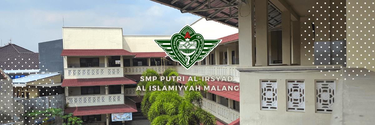 SMP Putri Al Irsyad Al Islamiyyah Malang